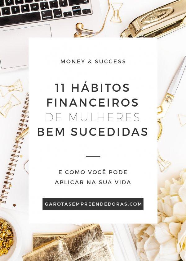 11 hábitos financeiros de mulheres bem sucedidas